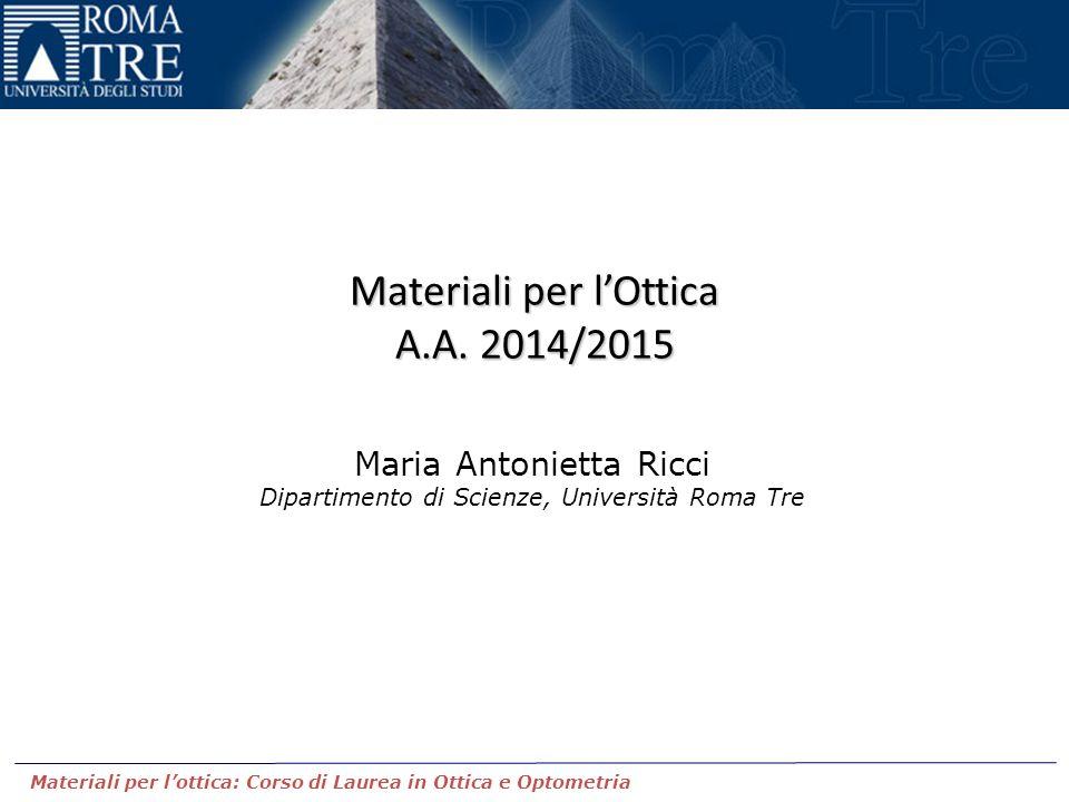 Materiali per l'Ottica A.A. 2014/2015