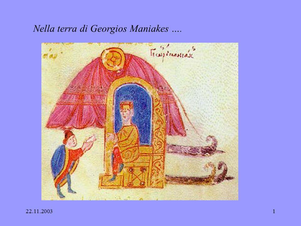 Nella terra di Georgios Maniakes ….