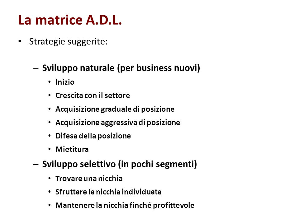 La matrice A.D.L. Strategie suggerite: