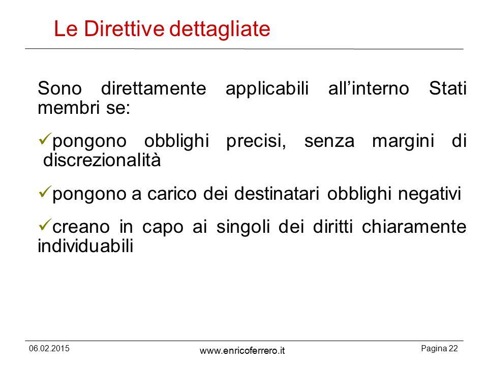 Le Direttive dettagliate