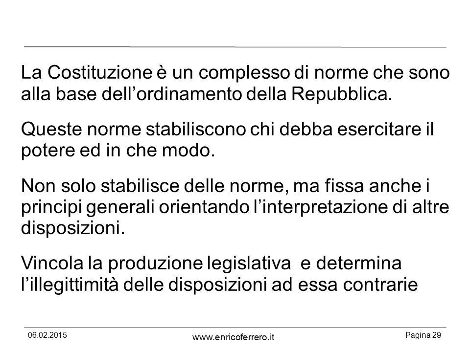 La Costituzione è un complesso di norme che sono alla base dell'ordinamento della Repubblica.