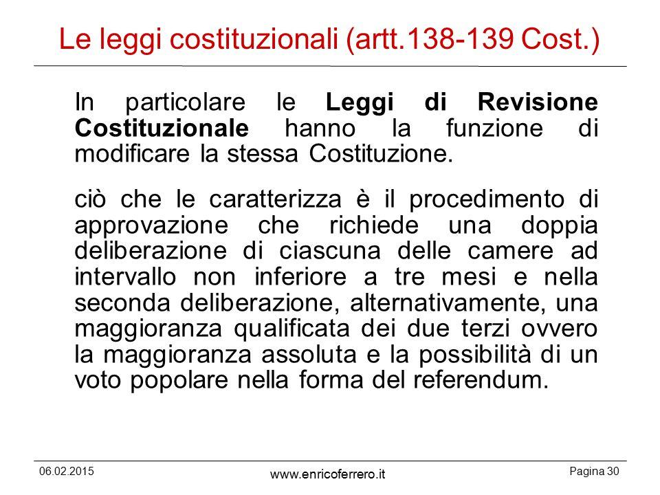 Le leggi costituzionali (artt.138-139 Cost.)