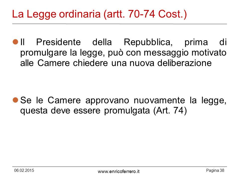 La Legge ordinaria (artt. 70-74 Cost.)