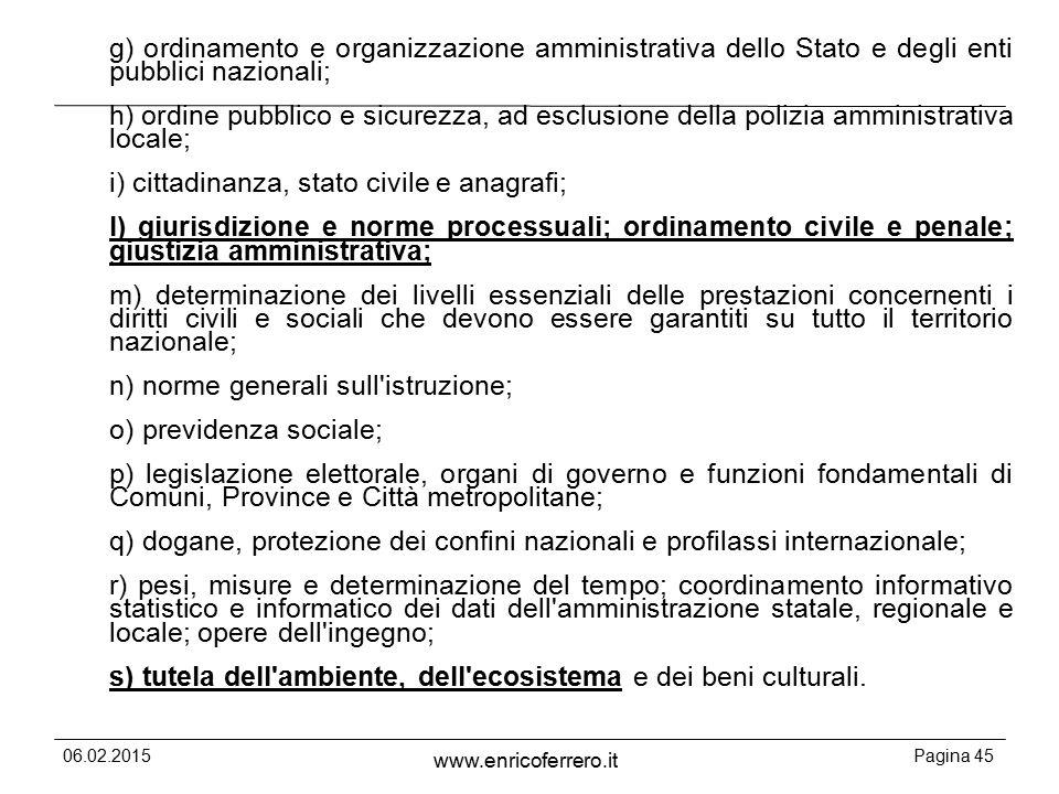 i) cittadinanza, stato civile e anagrafi;
