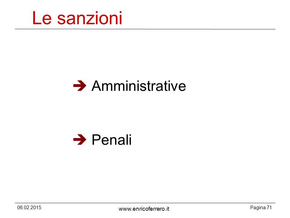 Le sanzioni Amministrative Penali 06.02.2015 www.enricoferrero.it 71