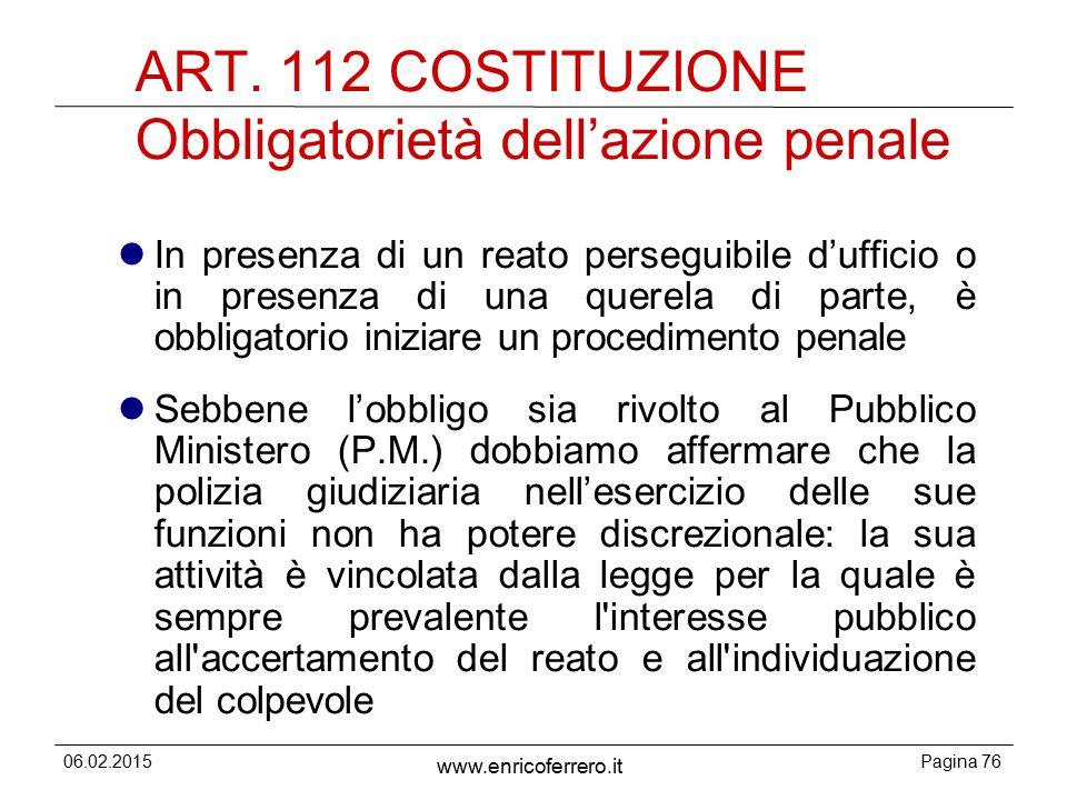 ART. 112 COSTITUZIONE Obbligatorietà dell'azione penale