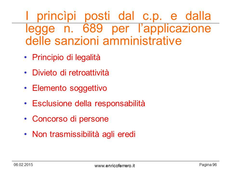 I princìpi posti dal c. p. e dalla legge n