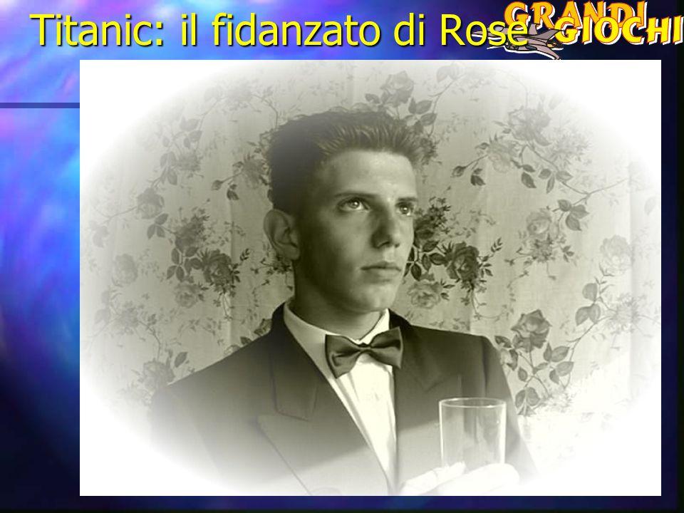 Titanic: il fidanzato di Rose