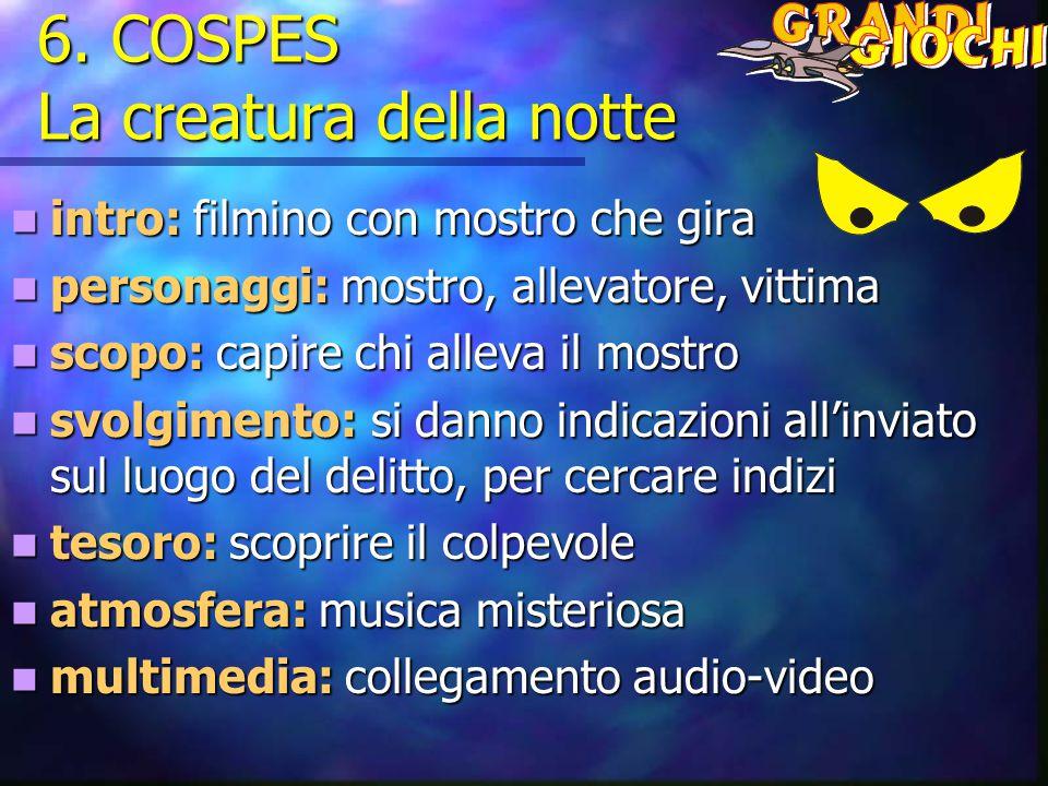 6. COSPES La creatura della notte