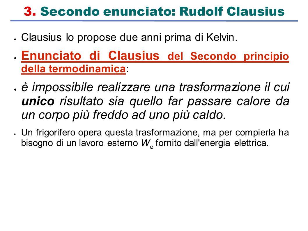 3. Secondo enunciato: Rudolf Clausius