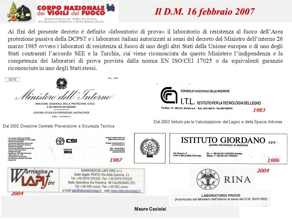Il D.M. 16 febbraio 2007