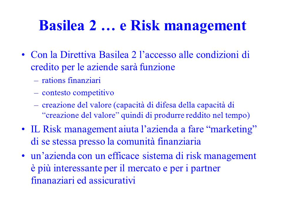 Basilea 2 … e Risk management