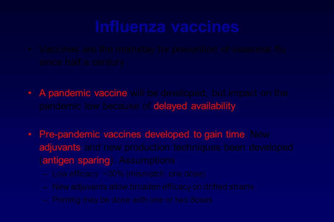 Influenza vaccines Vaccines are the mainstay for prevention of seasonal flu since half a century.