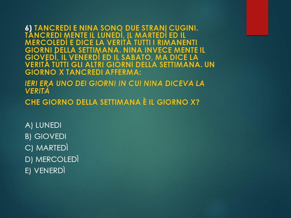 6) TANCREDI E NINA SONO DUE STRANI CUGINI