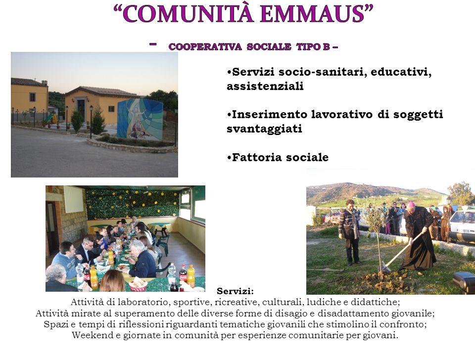 Comunità Emmaus - Cooperativa Sociale tipo b –