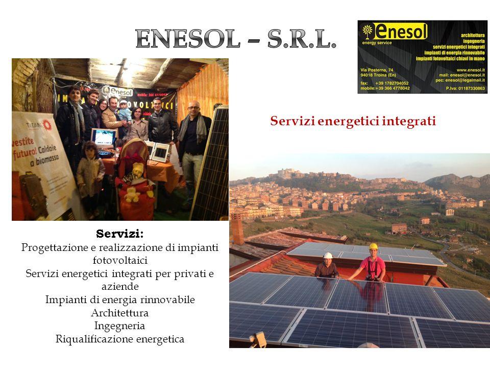 Enesol – s.r.l. Servizi energetici integrati Servizi: