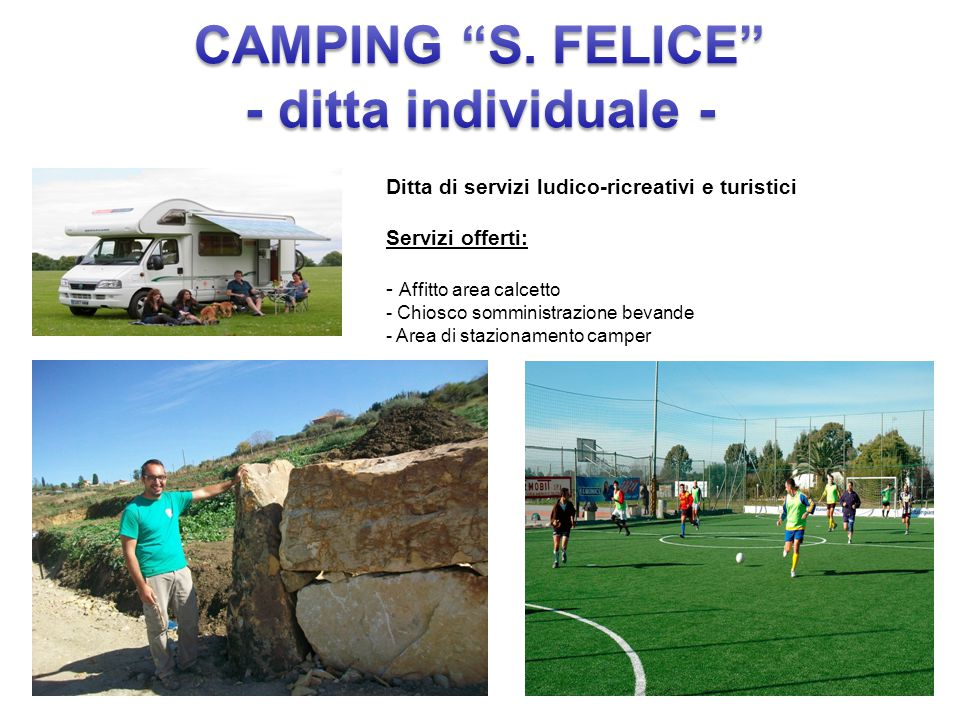 CAMPING S. FELICE - ditta individuale -