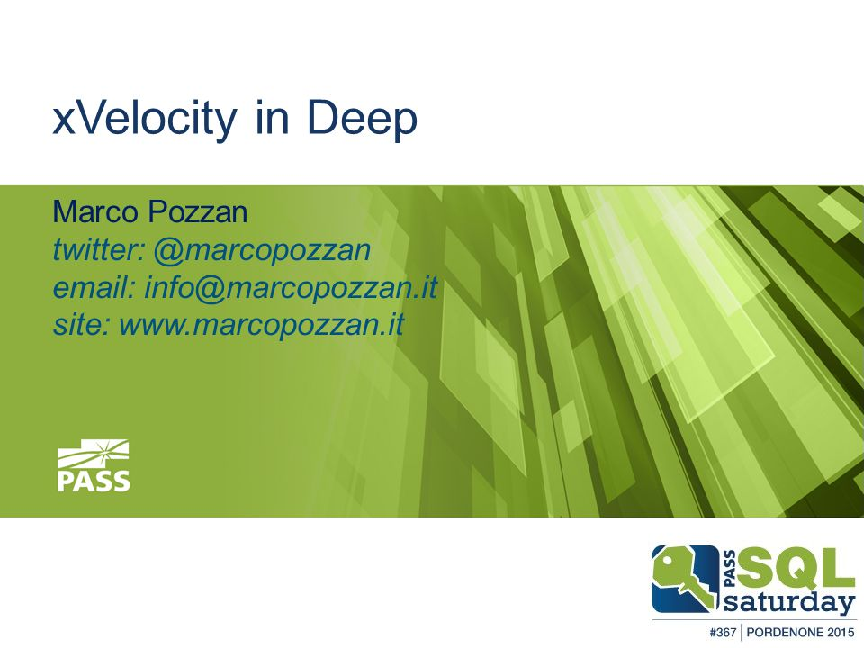 xVelocity in Deep Marco Pozzan twitter: @marcopozzan