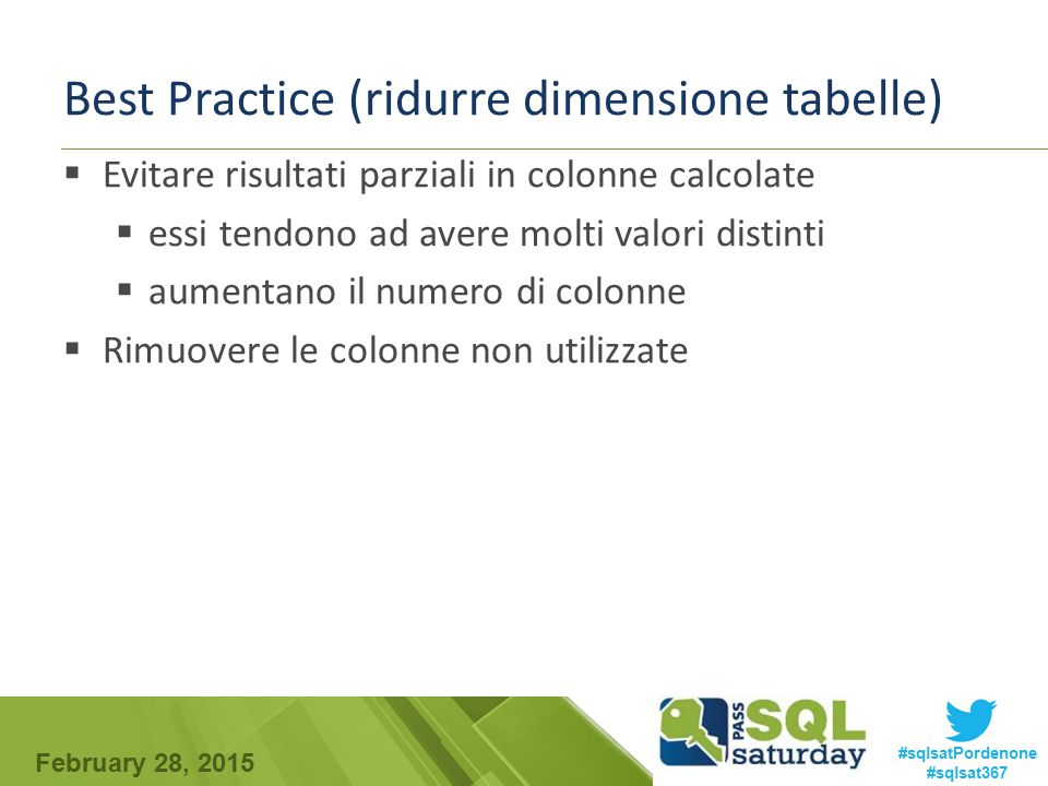 Best Practice (ridurre dimensione tabelle)