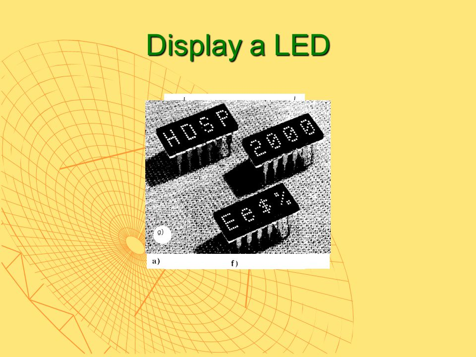 Display a LED g)
