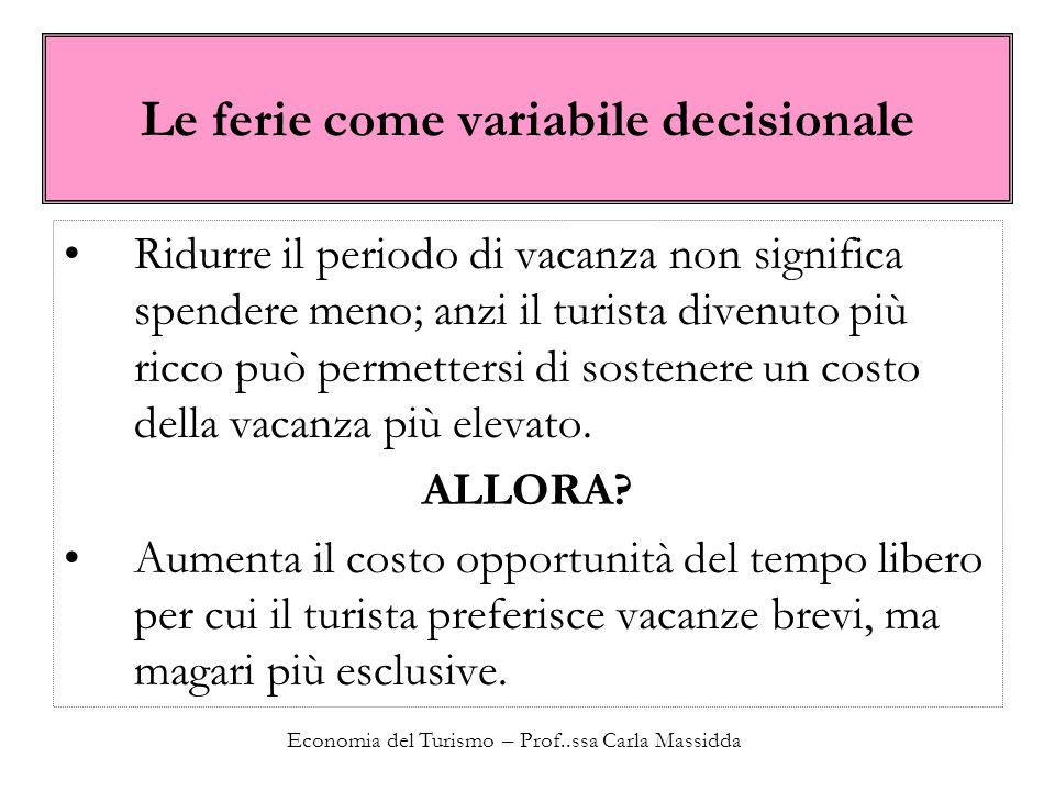 Le ferie come variabile decisionale
