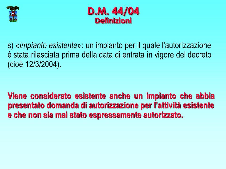 D.M. 44/04 Definizioni