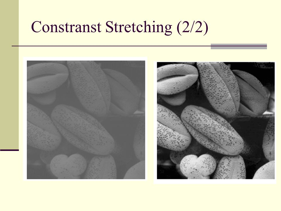 Constranst Stretching (2/2)