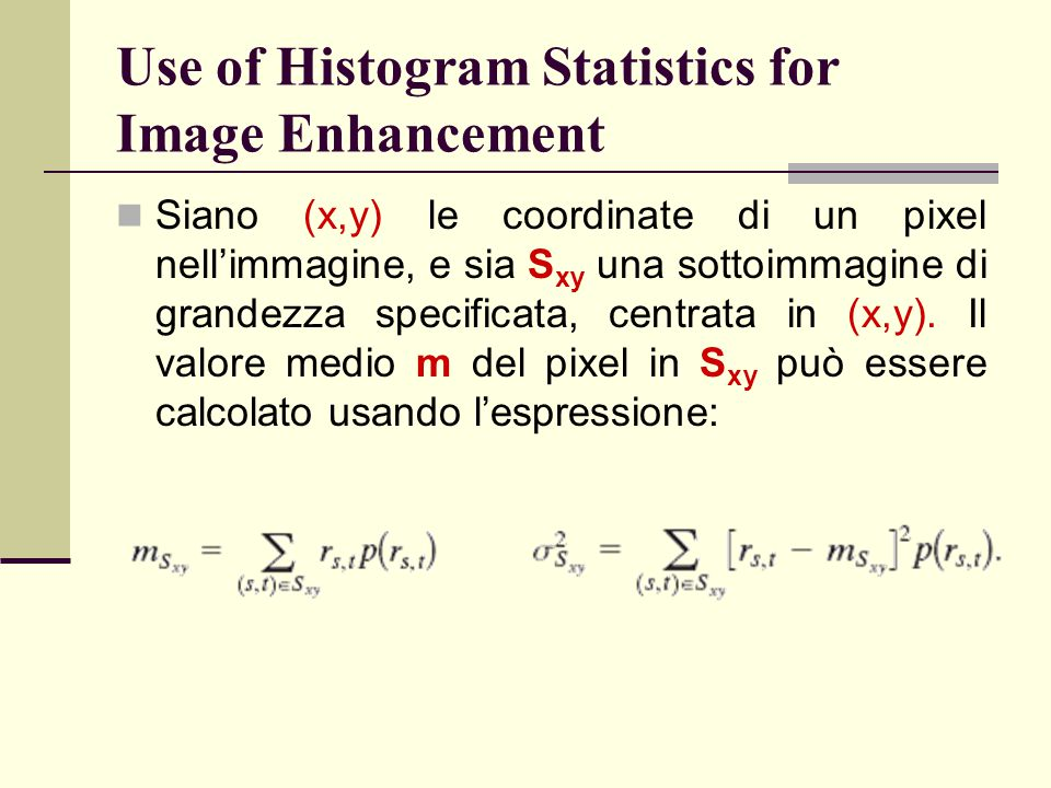 Use of Histogram Statistics for Image Enhancement