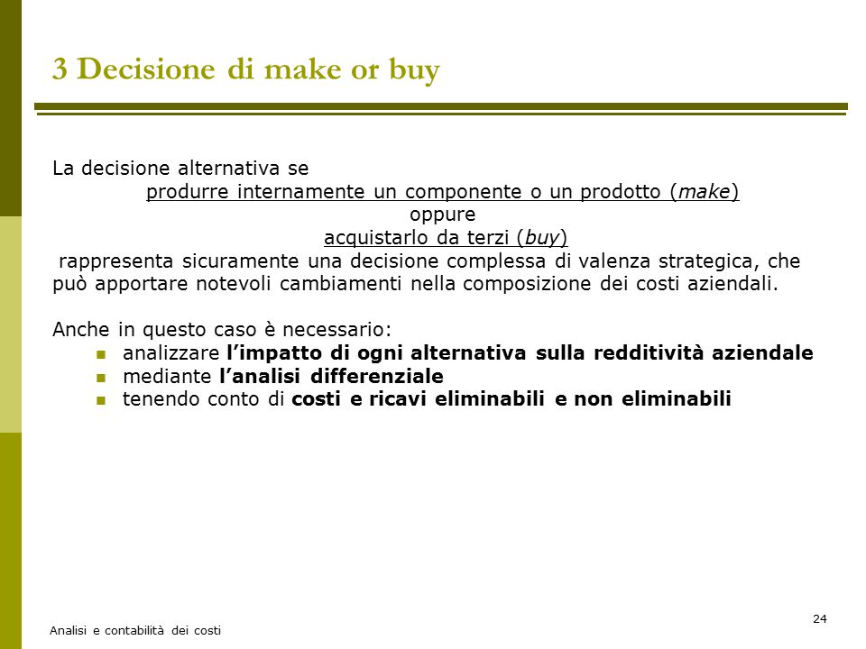 3 Decisione di make or buy