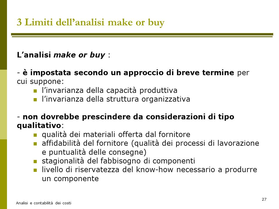 3 Limiti dell'analisi make or buy