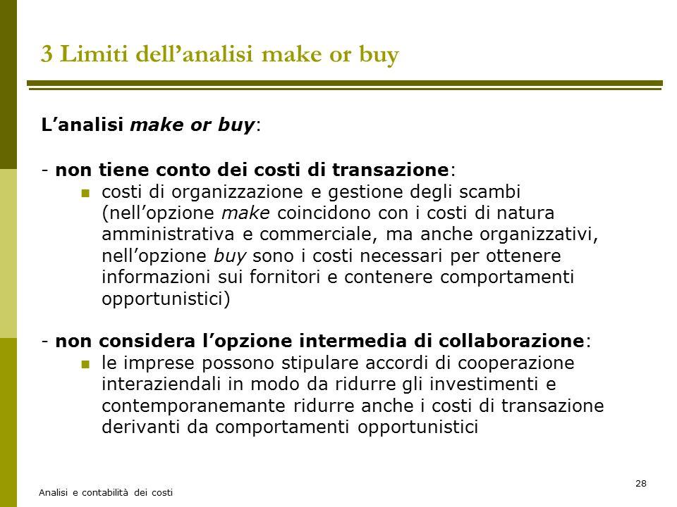 3 Limiti dell'analisi make or buy