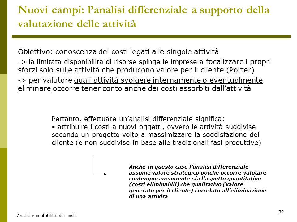 Nuovi campi: l'analisi differenziale a supporto della valutazione delle attività