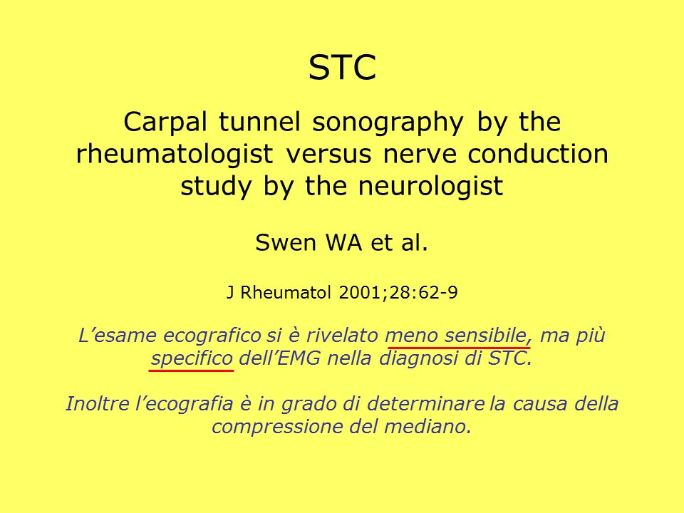 STC Carpal tunnel sonography by the rheumatologist versus nerve conduction study by the neurologist.