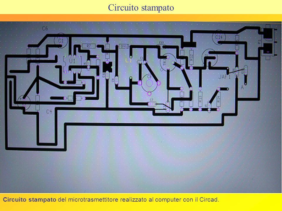 Circuito stampato Circuito stampato del microtrasmettitore realizzato al computer con il Circad.