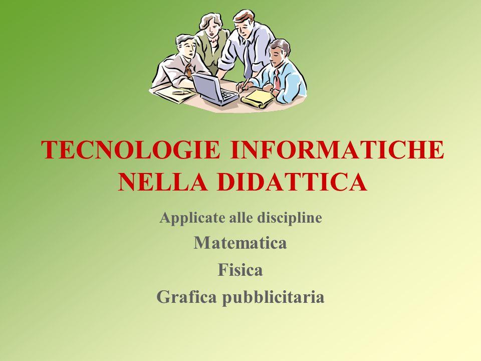 TECNOLOGIE INFORMATICHE NELLA DIDATTICA