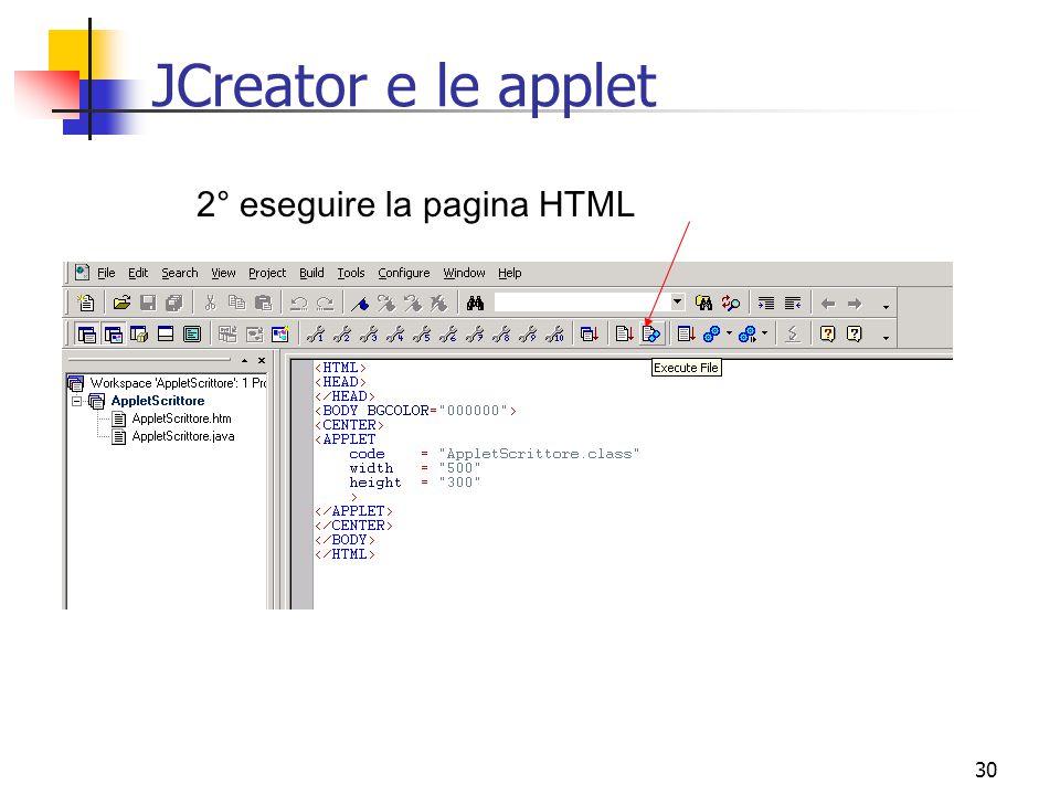 JCreator e le applet 2° eseguire la pagina HTML