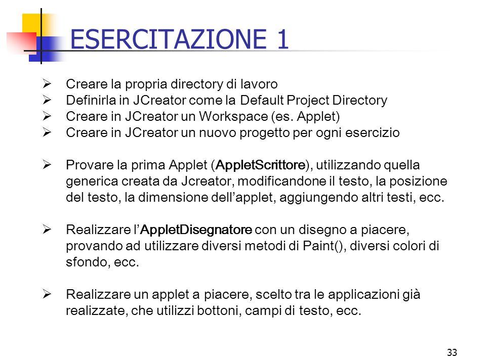 ESERCITAZIONE 1 Creare la propria directory di lavoro
