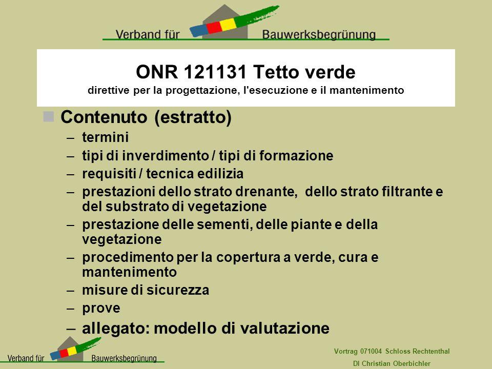 ONR 121131 Tetto verde direttive per la progettazione, l esecuzione e il mantenimento