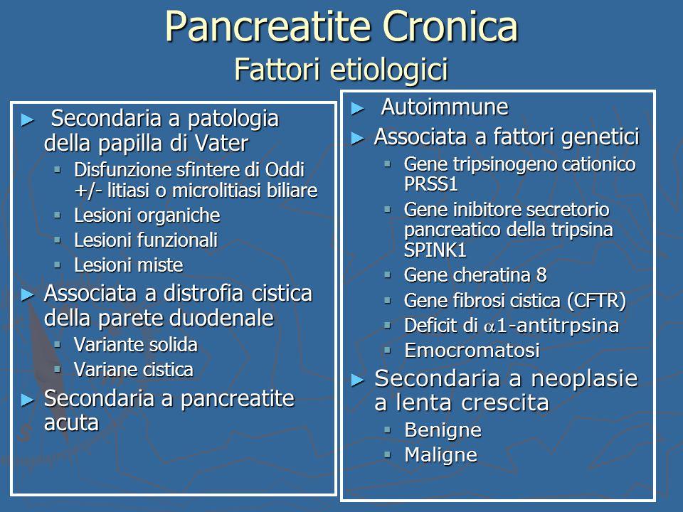 Pancreatite Cronica Fattori etiologici