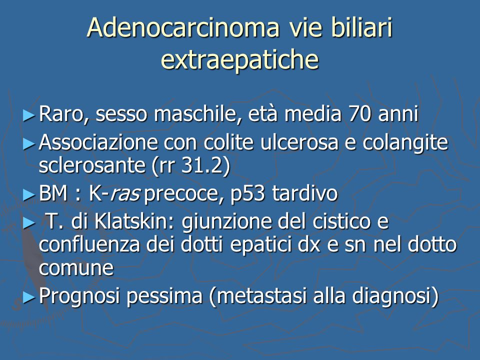 Adenocarcinoma vie biliari extraepatiche