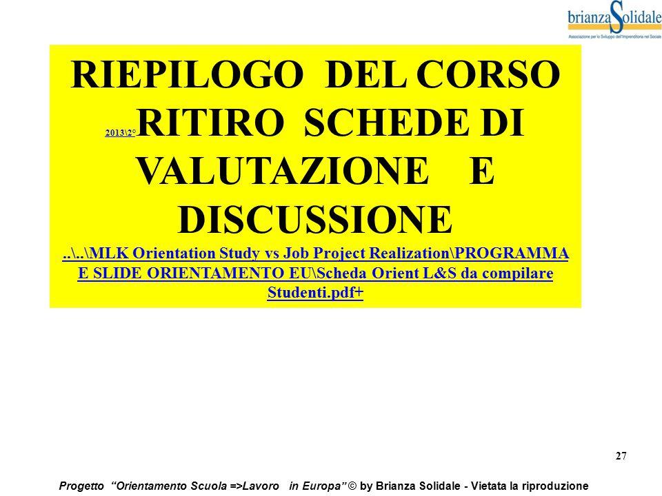 2013\2°RITIRO SCHEDE DI VALUTAZIONE E DISCUSSIONE