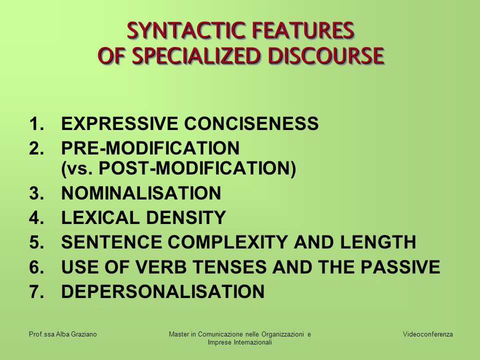 SYNTACTIC FEATURES OF SPECIALIZED DISCOURSE