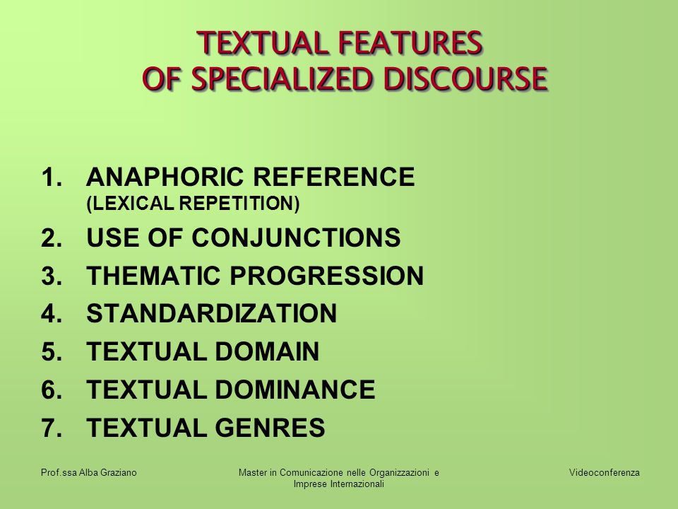 TEXTUAL FEATURES OF SPECIALIZED DISCOURSE