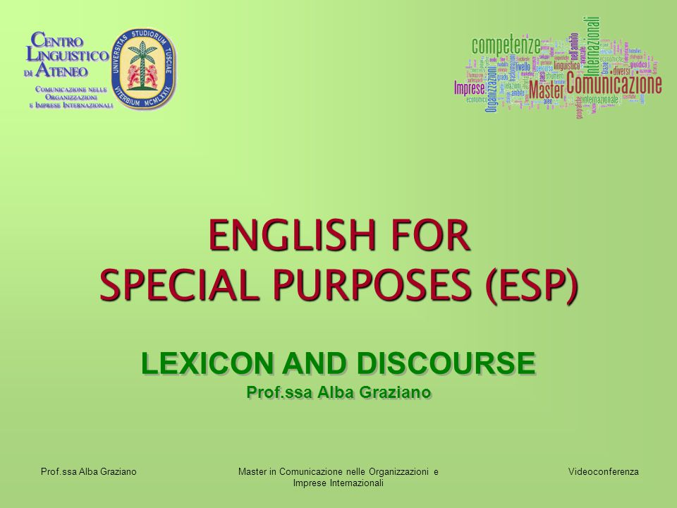 ENGLISH FOR SPECIAL PURPOSES (ESP)