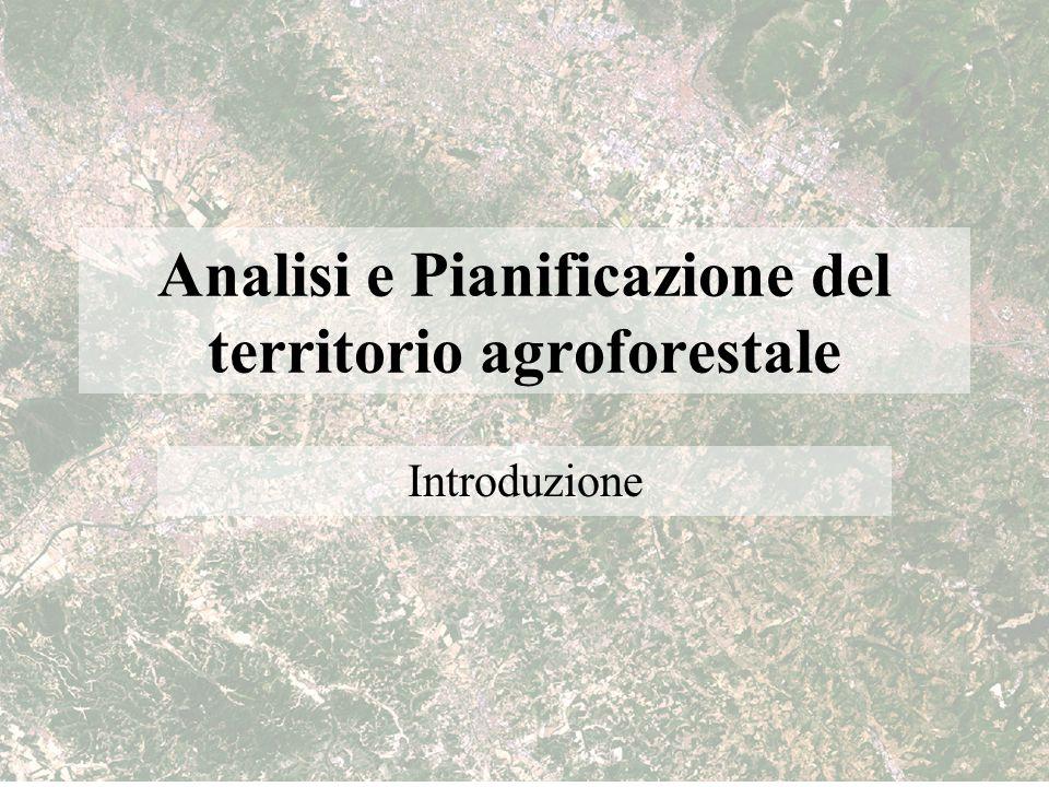 Analisi e Pianificazione del territorio agroforestale