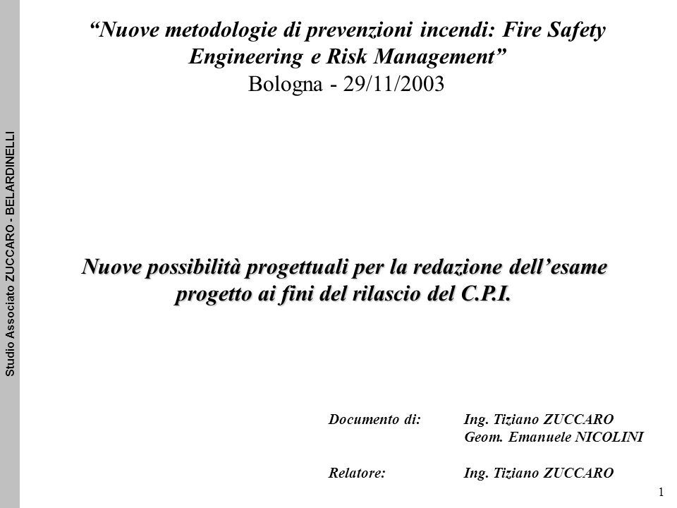 Nuove metodologie di prevenzioni incendi: Fire Safety Engineering e Risk Management