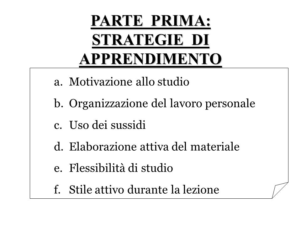 PARTE PRIMA: STRATEGIE DI APPRENDIMENTO