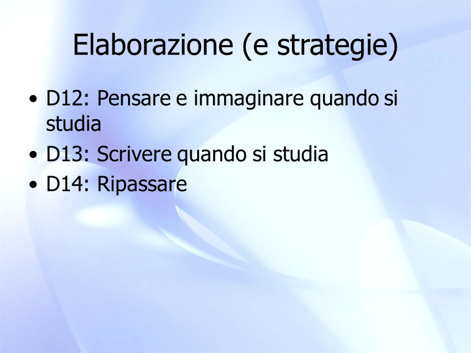 Elaborazione (e strategie)