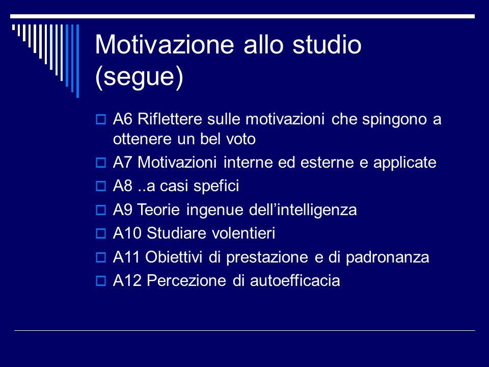 Motivazione allo studio (segue)