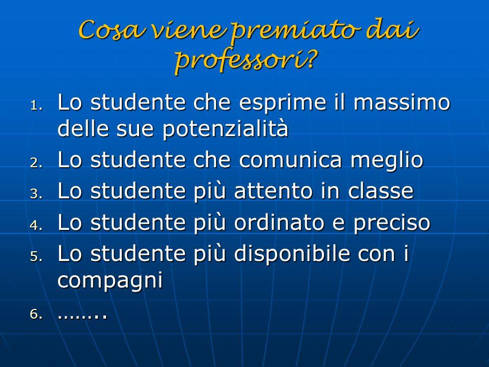 Cosa viene premiato dai professori